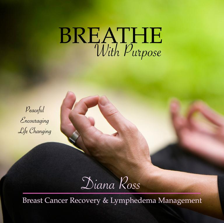Breathe With Purpose CD For Breast Cancer