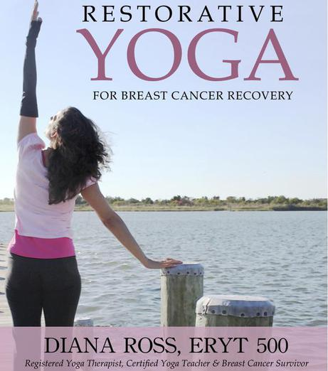 Restorative Yoga For Breast Cancer Book